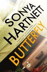 Butterfly - Sonya Hartnett