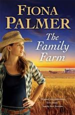 The Family Farm - Fiona Palmer
