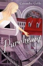 Pureheart - Cassandra Golds