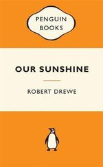 Our Sunshine - Robert Drewe