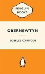 Obernewtyn : The Obernewtyn Chronicles Book 1 - Isobelle Carmody