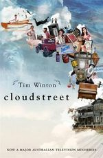 Cloudstreet (TV tie-in edition) -  Tim Winton