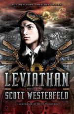Leviathan : Leviathan Series : Book 1 - Scott Westerfeld