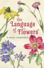 The Language of Flowers - Penguin Group Australia