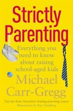 Strictly Parenting - Michael Carr-Gregg