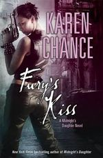 Fury's Kiss : Midnight's Daughter Series : Book 3 - Karen Chance