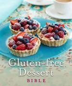 Gluten-Free Dessert Bible : Bible (Penguin) - Fiona Hammond
