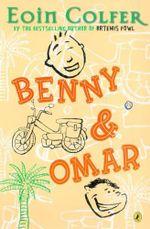 Benny & Omar - Eoin Colfer