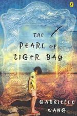 The Pearl of Tiger Bay - Gabrielle Wang