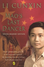 Mao's Last Dancer : Young Readers Edition - Li Cunxin