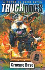 Truckdogs - Graeme Base
