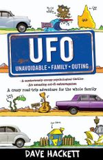 U.F.O. : Unavoidable Family Outing - Dave Hackett