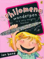 Philomena Wonderpen is a Very Naughty Teacher - Ian Bone