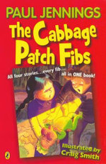 The Cabbage Patch Fibs - Paul Jennings