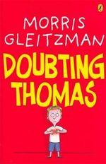 Doubting Thomas - Morris Gleitzman
