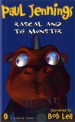 Rascal and the Monster - Paul Jennings