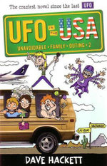 UFO in the USA : Unavoidable Family Outing 2 - Dave Hackett