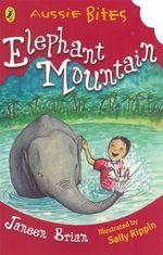 Aussie Bites : Elephant Mountain - Brian Janeen