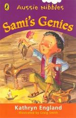 Aussie Nibbles : Sami's Genies : For Young Readers - Kathryn England