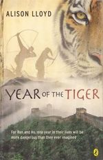 The Year of the Tiger - Alison Lloyd