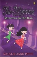 Minivers on the Run : The Minivers Series : Book 1 - Natalie Jane Prior