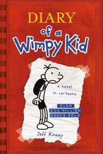 Diary of A Wimpy Kid : Diary of a Wimpy Kid Series : Book 1 - Jeff Kinney