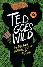 Ted Goes Wild - Michael Wagner