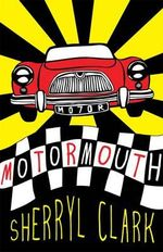 Motormouth - Sherryl Clark
