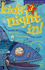 A Sea of Stories and Oceans of Other Stuff : Kids' Night In Series: Book 3 - Jessica Adams