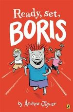 Ready, Set, Boris  : Book 3 - Joyner Andrew