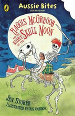 Aussie Bites : Haggis McGregor and the Night of the Skull Moon  : Aussie Bites - Jen Storer