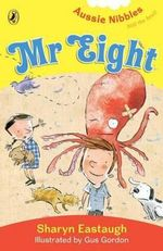 Mr. Eight : Aussie Nibbles - Sharyn Eastaugh