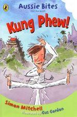 Aussie Bites : Kung Phew! - Simon Mitchell