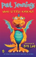 More Little Rascals : The Third Rascals Series Together in One Box - Paul Jennings