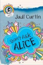 Don't Ask Alice - Judi Curtin