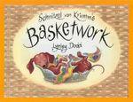Schnitzel Von Krumm's Basketwork : Hairy Maclary Ser. -  Lynley Dodd