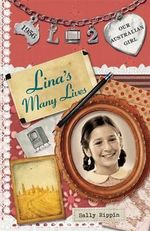 Lina's Many Lives   : Lina : Book 2 - Sally Rippin
