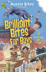 Brilliant Bites for Boys : Four Great Stories from the Aussie Bites - Various