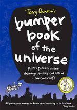 Terry Denton's Bumper Book of the Universe - Terry Denton