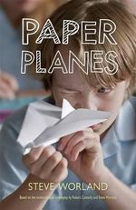 Paper Planes - Steve Worland