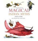 The Puffin Book of Magical Indian Myths - Anita Nair