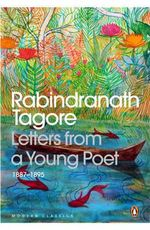 Letters from a Young Poet : 1887 - 1895 - Rabindranath Tagore