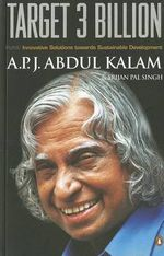 Target 3 Billion : Innovative Solutions Towards Sustainable Development - A. P. J. Abdul Kalam