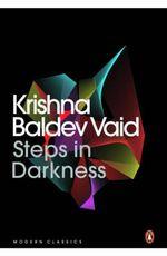 Steps in Darkness - Krishna Baldev Vaid