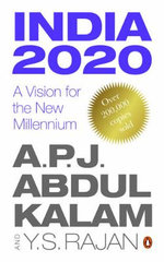 India 2020 : A Vision for the New Millennium - A. P. J. Abdul Kalam