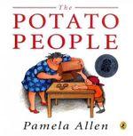 The Potato People - Pamela Allen