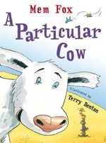 A Particular Cow - Mem Fox