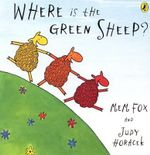 Where Is The Green Sheep?  : Big Book - Mem Fox 