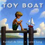 Toy Boat - Randall De Seve