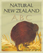 Natural New Zealand ABC - Taylor Helen & Brown Ben